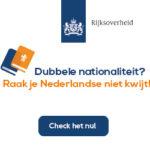 Dubbele nationaliteit? Raak je Nederlanderschap niet kwijt!